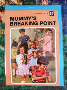 Mummy's Breaking Point Humor Card