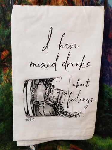 Mixed Drinks About Feelings Dish Towel