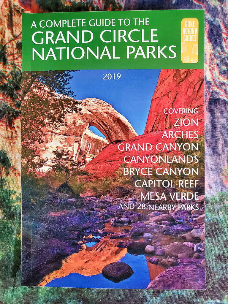 Complete Guide to Grand Circle National Parks