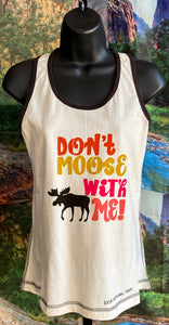 Don't Moose Tank Top