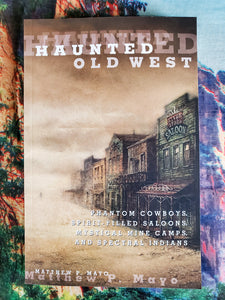 Haunted Old West