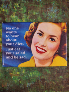 No One Wants to Hear Your Diet - Magnet