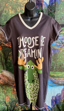 I Moose Be Dreaming Nightshirt