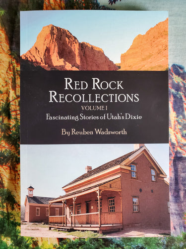 Red Rock Recollections