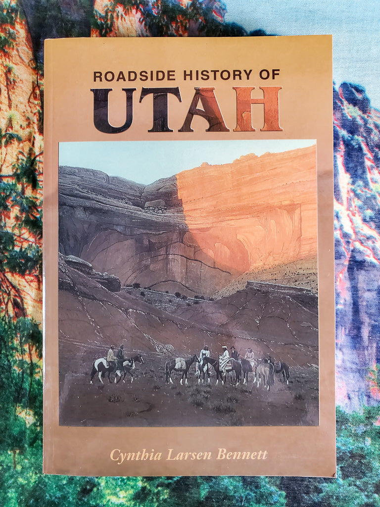 Roadside History Of Utah