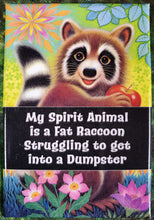 My Spirit Animal - Magnet