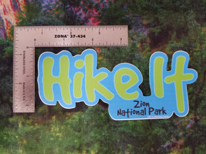 Hike It Sticker