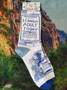 Can't Adult Today Crew Sock