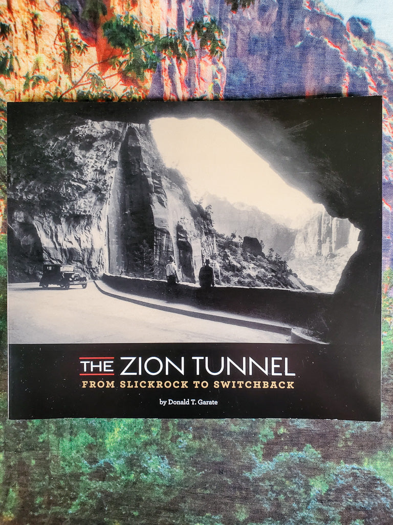 The Zion Tunnel: From Slickrock to Switchback