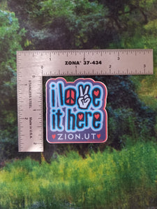 I Love It Here - Mini Sticker