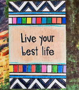 Life Your Best Life Wood Box Sign