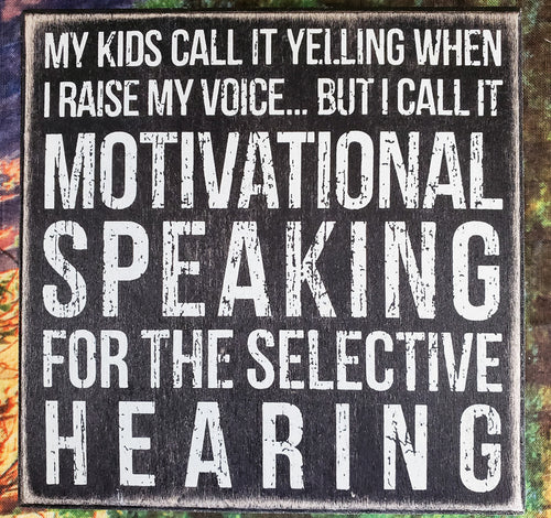 Motivational Speaking Wood Box Sign