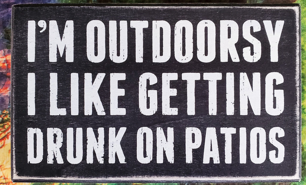 I'm Outdoorsy Wood Box Sign