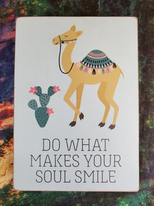 Do What Makes Your Soul Smile Wood Box Sign