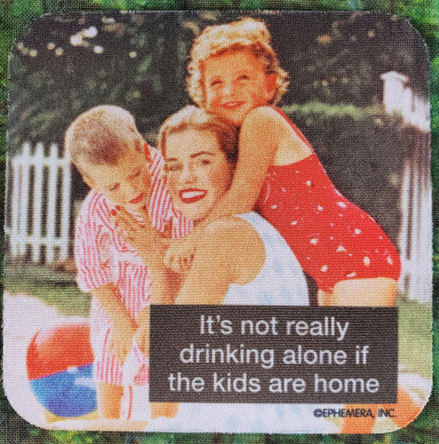 Drinking Alone Sassy Drink Coaster