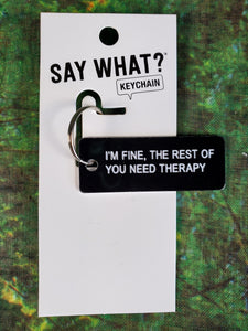 You Need Therapy Acrylic Keychain