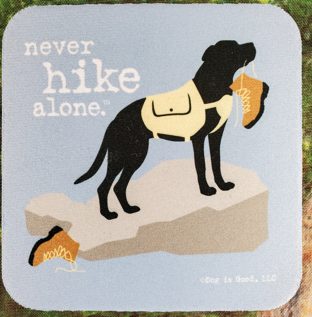 Never Hike Alone Sassy Drink Coaster