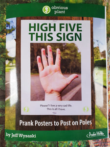 High Five This Sign - Prank Posters