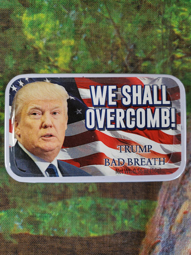 We Shall Overcomb Trump Mints