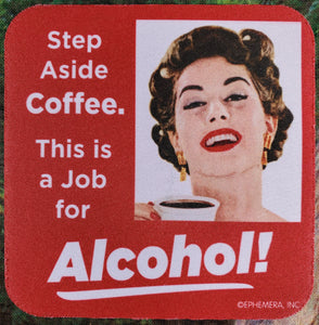 Step Aside Coffee Sassy Drink Coaster