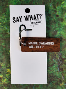 Maybe Swearing Will Help Acrylic Keychain