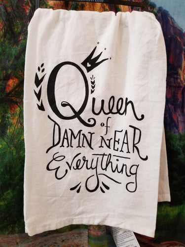 Queen of Damn Near Everything Kitchen Towel