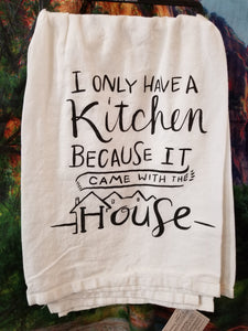 A Kitchen Came with the House LOL Dish Towel