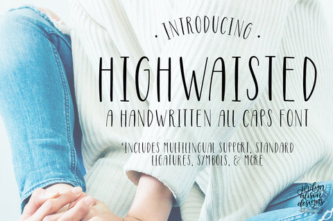 Highwaisted Hand Lettered Font