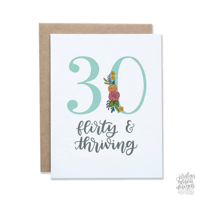 30 flirty and thriving birthday card