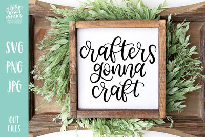 Cut File | Crafters Gonna Craft