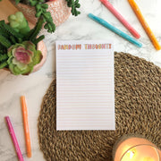Random Thoughts Notepad - JordynAlisonDesigns
