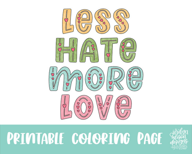 Less Hate Coloring Page
