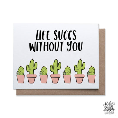 Life Succs Without You
