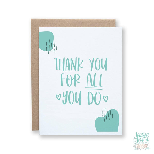 Thank You For All You Do - JordynAlisonDesigns
