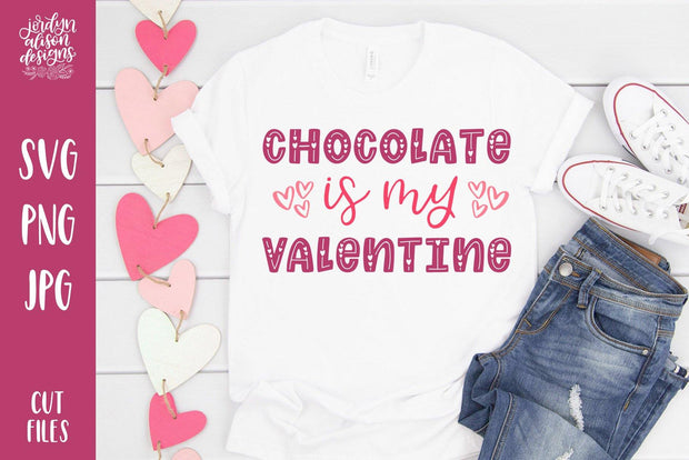 Cut File | Chocolate is My Valentine