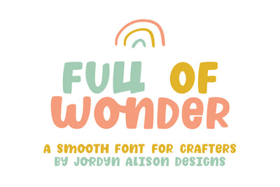 Full of Wonder Font