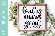 Cut File | God Is Always Good V2