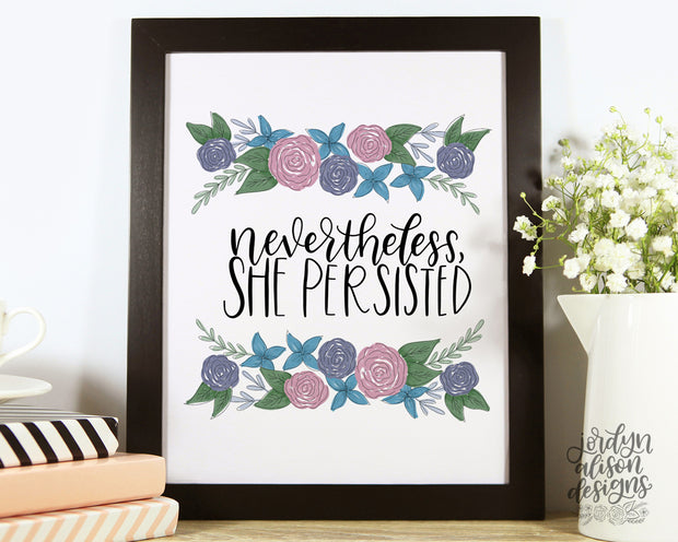 Nevertheless She Persisted, Instant Download