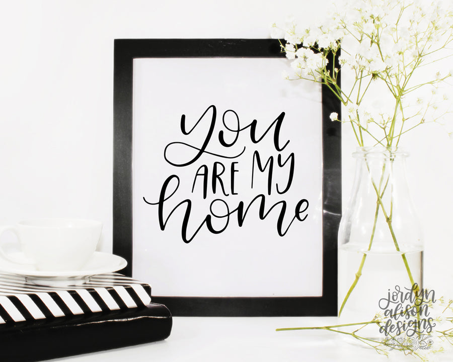 You Are My Home, Instant Download