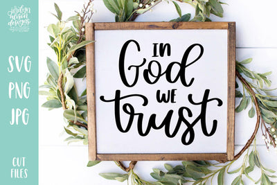 Cut File | In God We Trust
