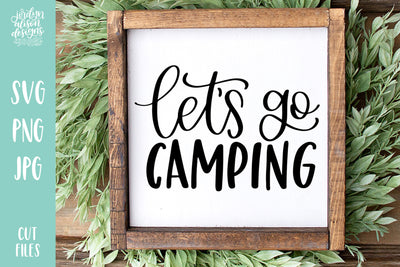 Cut File | Let's Go Camping SVG