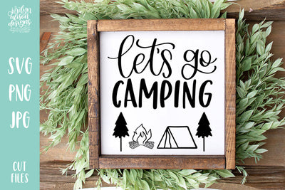 Cut File | Let's Go Camping V2 SVG