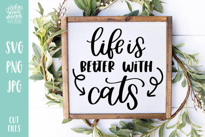 Cut File | Life is Better with Cats