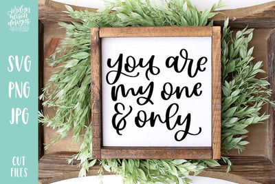 Cut File | You are my One and Only