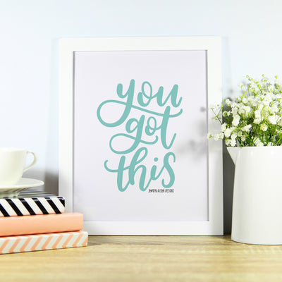 You Got This, Printable Art