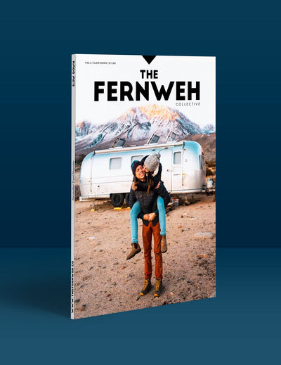 "The Fernweh - Travel Magazin Vol. 6 ""Slow down"""