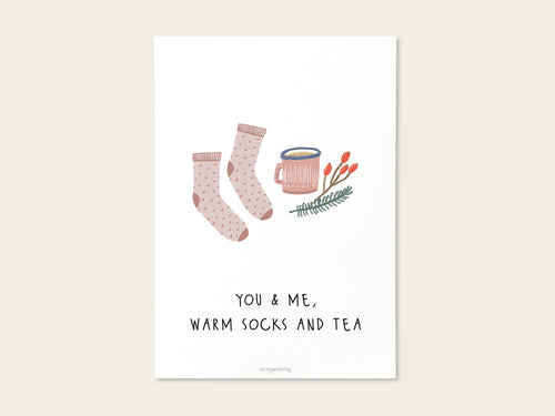 Postkarte / Miniposter You & Me, Warm Socks and Tea – Schnørkelig