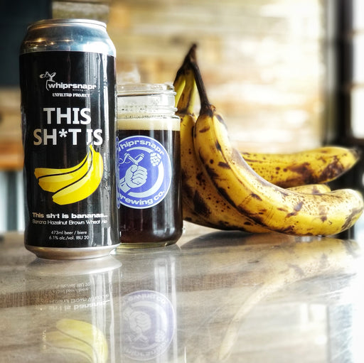 Unfiltrd Project Beer - This Sh*t is Bananas  (SOLD OUT!)