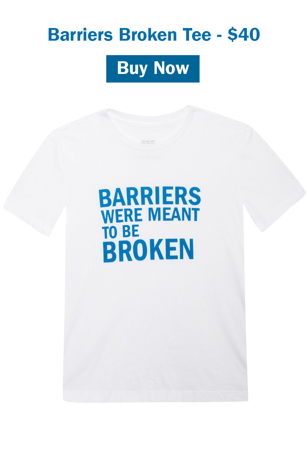 Barriers Were Meant to be Broken T-shirt