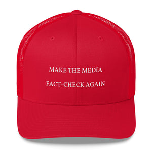 MAKE THE MEDIA FACT-CHECK AGAIN - Trucker Cap